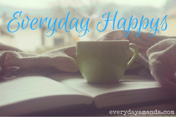 everyday happys, happy list, happy life, enjoy life